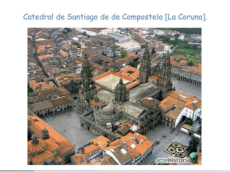 Catedral de Santiago de de Compostela [La Coruna].